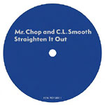"Mr. Chop & CL Smooth - Straighten It Out 7"" Single"