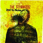 The Strangerz - 2nd to None CD