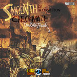 Smoovth (Tha Connection) - Checkmate CD