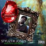 Styliztik Jones - The Soak It In Mixtape CD