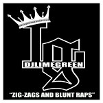 DJ Lime Green - Zig-Zags and Blunt Raps CD