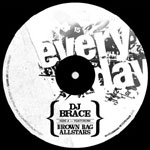 "DJ Brace - Everyday 7"" Single"