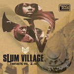 Slum Village - Fantastic Vol. 2.10 2xLP