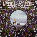 "Paul White - My Guitar Whales 7"" Single"