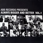 Various Artists - Always Bigger & Better v1 CD