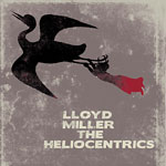LloydMiller+Heliocentrics - LloydMiller+Heliocentrics CD