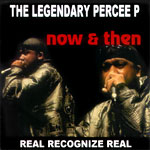 Percee P - Now and Then CDR
