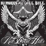 DJ Muggs & Ill Bill - Kill Devil Hills 2xLP