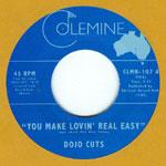 """Dojo Cuts - You Make Lovin' Real Easy 7"""" Single"""