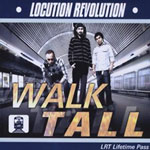 Locution Revolution - Walk Tall CD