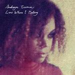 Andreya Triana - Lost Where I Belong LP