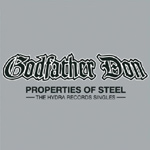 Godfather Don - Properties of Steel CD