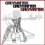Grey Matter - Grey Matter (used) CD