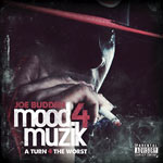 Joe Budden - Mood Muzik 4 CD