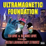 Ultramagnetic Foundation - Ultra Laboratory Stories 2xLP