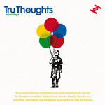 Various Artists - Tru Thoughts Compilation CD