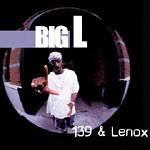 Big L - 139 & Lenox LP