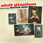 Motion Man - Adult Situations CD