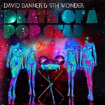 David Banner & 9th Wonder - Death of a Pop Star CD