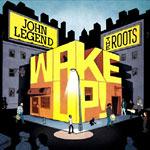 John Legend & The Roots - Wake Up! 2xLP