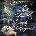 Ex Patriots - Islands & Kingdoms CD