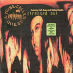 "A Tribe Called Quest - Stressed Out / 1nce Again 12"" Single"