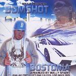 Max B presents Bomshot - Bostonia CD