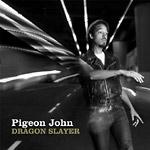 Pigeon John - Dragon Slayer CD
