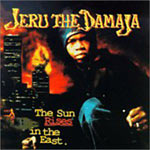 Jeru the Damaja - The Sun Rises in the East CD