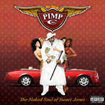 Pimp C - Naked Soul Of Sweet Jones CD