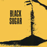 Black Sugar - Black Sugar LP