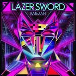 "Lazer Sword - Batman / I'm Gone 12"" Single"