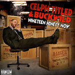 Celph Titled & Buckwild - Nineteen Ninety Now CD