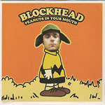 Blockhead - Peanuts In Your Mouth CD