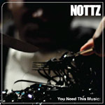 Nottz - You Need This Music 2xLP