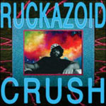 "Ruckazoid (Ricci Rucker) - Crush 12"" Single"