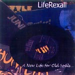 LifeRexall - A New Life For Old Souls CDR