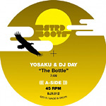 "Yosaku & DJ Day - The Bottle / Always There 10"" Single"