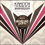 "Kraddy - Android Porn Remixes 12"" Single"