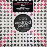 """Kraddy/Si Begg/K-The-I??? - Android Porn Re-Fix 10"""" Single"""
