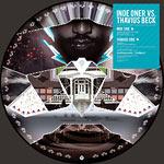 "Inoe Oner vs Thavius Beck - Split (picture disk) 7"" Single"