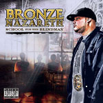 Bronze Nazareth - School for the Blindman CD
