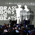 Jazz Mafia Symphony - Brass, Bows & Beats CD