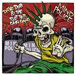 Dave Dub/Sutter Cain Gang - Mind Police CD