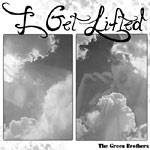 The Green Brothers - I Get Lifted CD