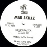 "Mad Skillz - The Nod Factor 12"" Single"