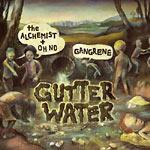 Alchemist+Oh No: Gangrene - Gutter Water(green vinyl) 2xLP