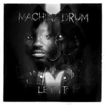 "Machine Drum - Let It 12"" EP"