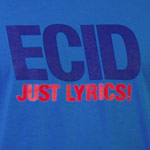 Ecid - Just Lyrics T-Shirt