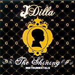 J Dilla (Jay Dee) - The Shining Instrumentals CD